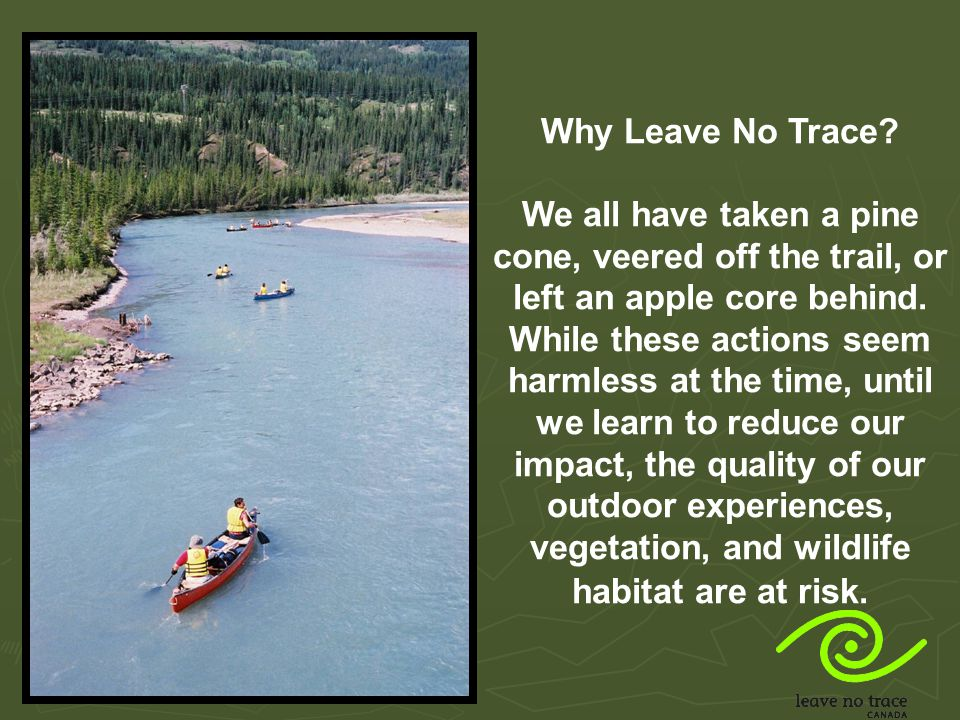 Why Leave No Trace.