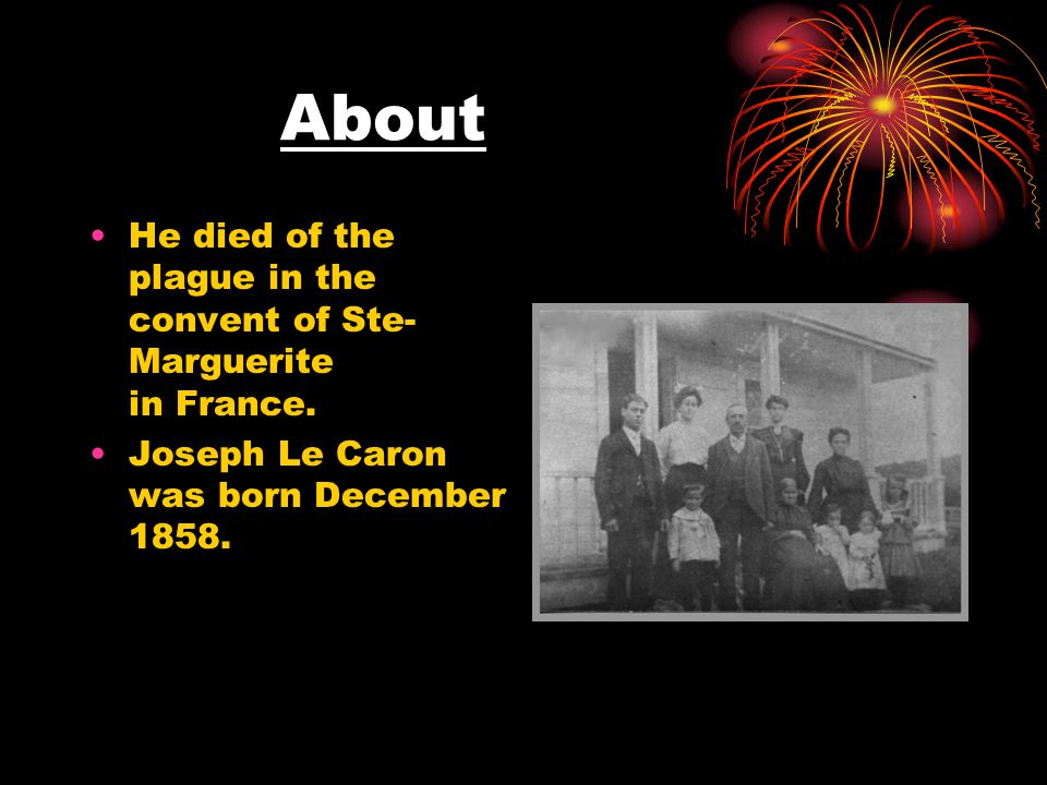 About He died of the plague in the convent of Ste- Marguerite in France.
