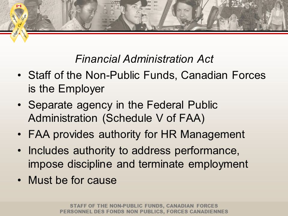 STAFF OF THE NON-PUBLIC FUNDS, CANADIAN FORCES PERSONNEL DES FONDS NON PUBLICS, FORCES CANADIENNES Discipline vs.