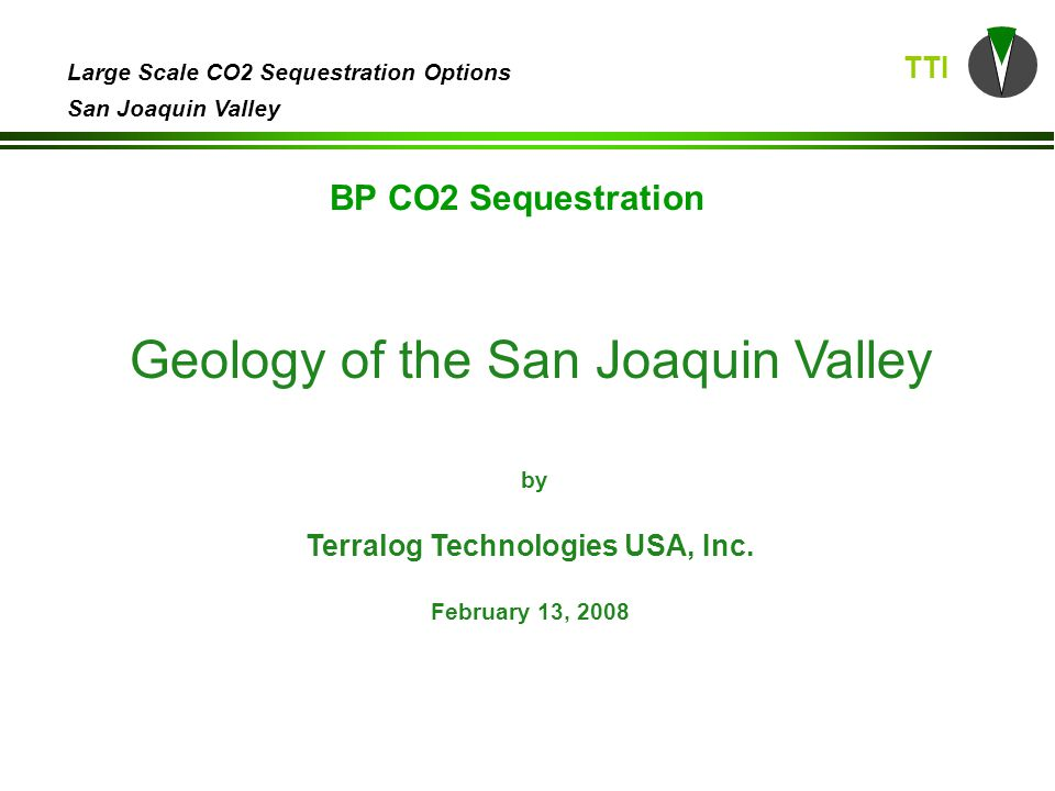 TTI Large Scale CO2 Sequestration Options San Joaquin Valley