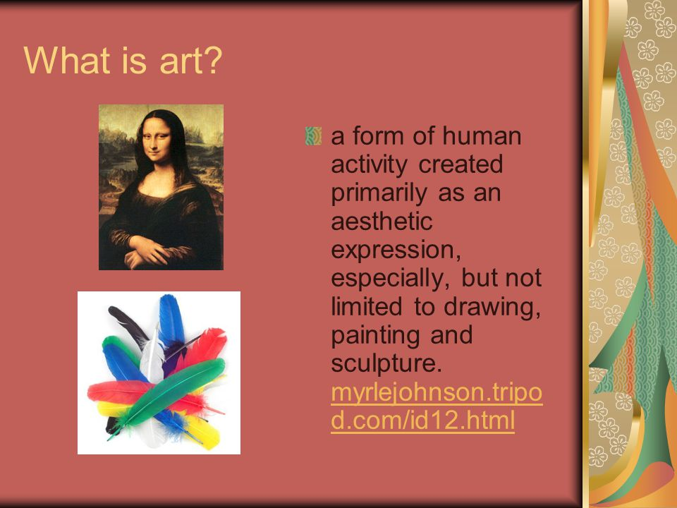 How can art show us what people believe, think or feel.