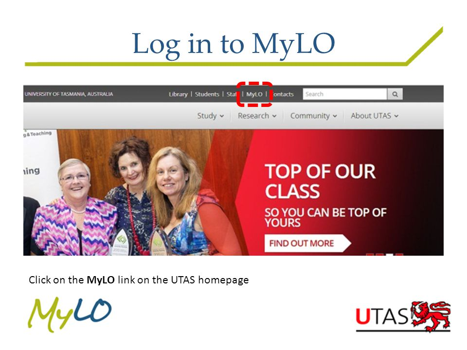 Log in to MyLO (2) Click on the MyLO image, or click on the Login to MyLO text link