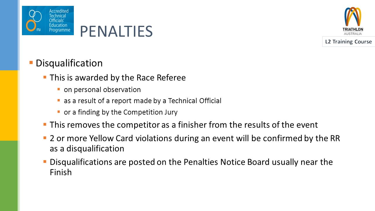 NOTIFICATION OF PENALTIES  Red Card Violations  Where a red card has been shown the TO must inform the competitor that they can continue and that a ruling will be made at the completion of the event  If the RR disqualifies the competitor, the ruling must be posted in a prominent location  The RR may wish to speak to the competitor  Any postings NOT made within 1 hour of the last competitor finishing the event are invalid  TOs MUST fill out a Violation Report