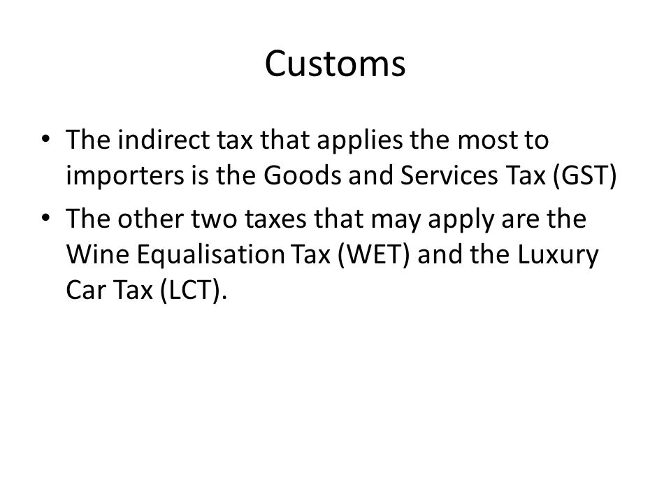 Customs Calculating GST