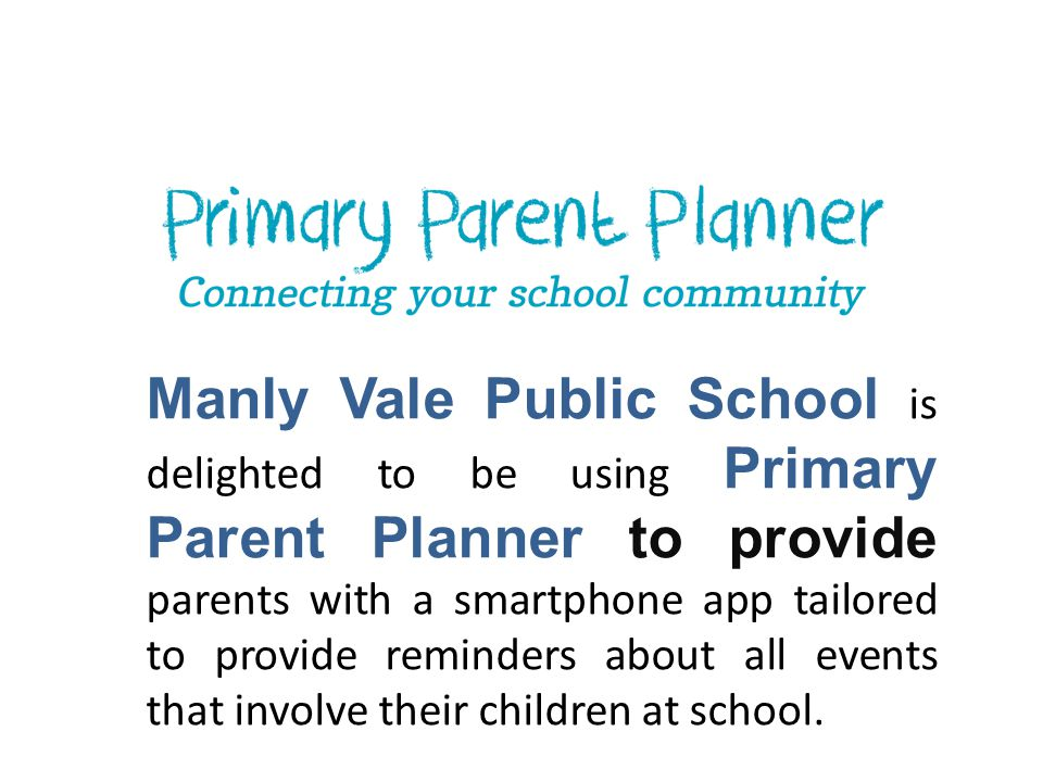 Let's Get Organised Get reminders of upcoming events directly to you smartphone Sync to your smartphone or Google Calendar Never be disorganised for a school event again