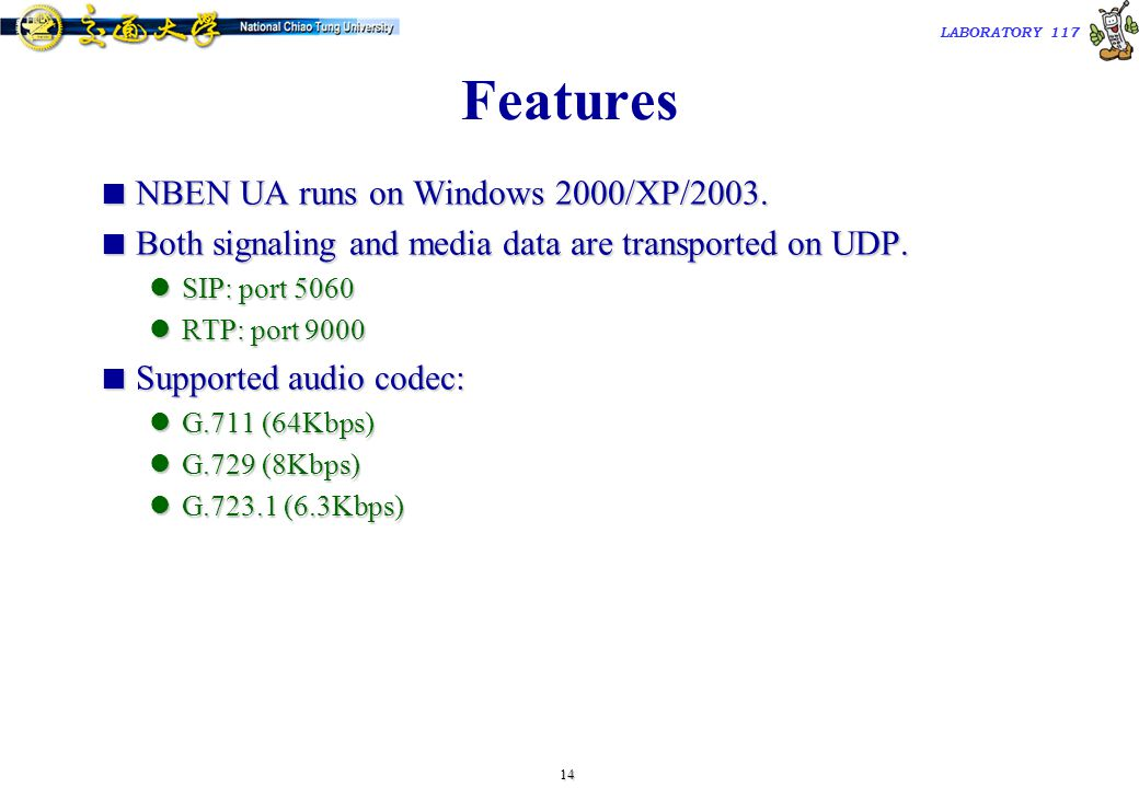 15 TAC2000/2000.7 LABORATORY 117 Download NBEN SIP UA  Download link & Installation guide can be found at http://voip.ipv6.club.tw/Download/ http://voip.ipv6.club.tw/Download/  Phone numbers are assigned in a separate configuration file.