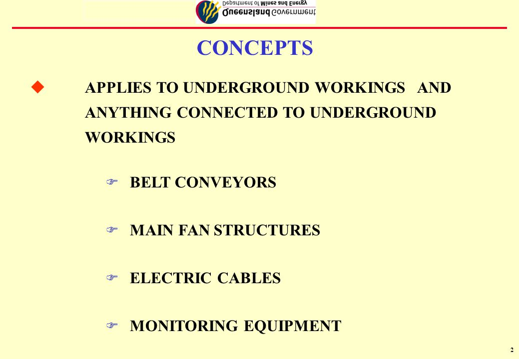 3 F EXPLOSION RISK ZONES F PROVISION OF METHANE DETECTORS F STONEDUSTING F USE OF ALUMINIUM F WELDING F INSPECTIONS F POTENTIAL INRUSHES F ESCAPEWAYS F FIREFIGHTING F FAILURE OF MAIN FAN F USE OF AUXILIARY FANS MAJOR DIFFERENCES TO 1925 REGULATIONS