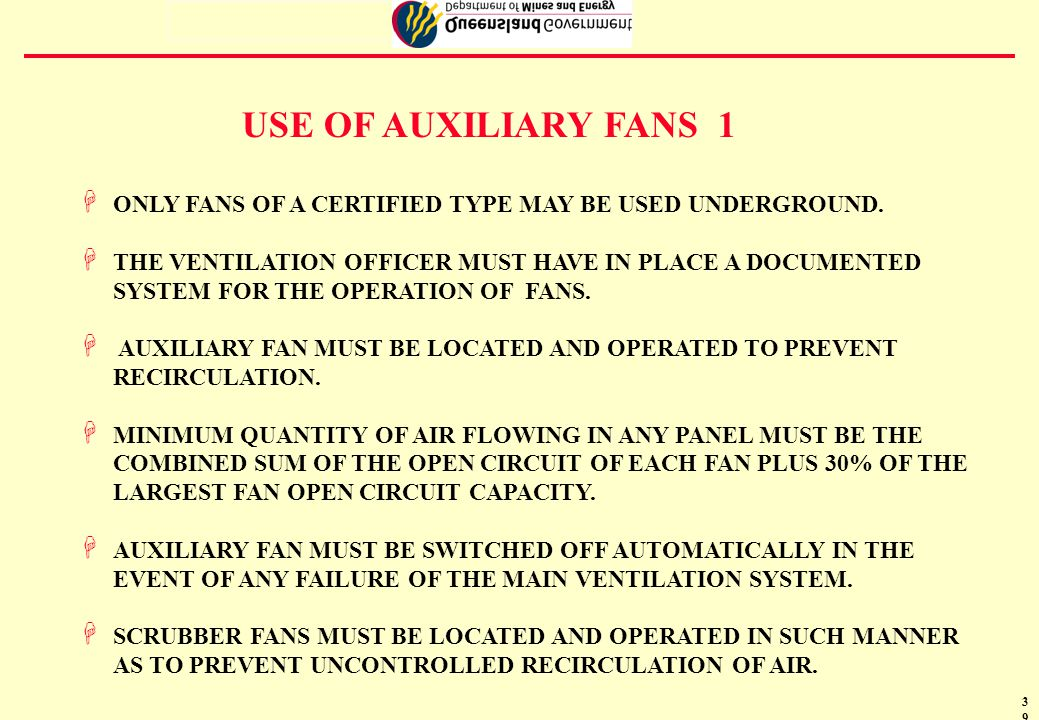 40 AUXILIARY FANS 2 Typical Bord and Pillar panel 98 7 6 12 CU MTRE/SEC 15 CU MTRE/SEC 32CU MTRE/SEC32CU MTRE/SEC