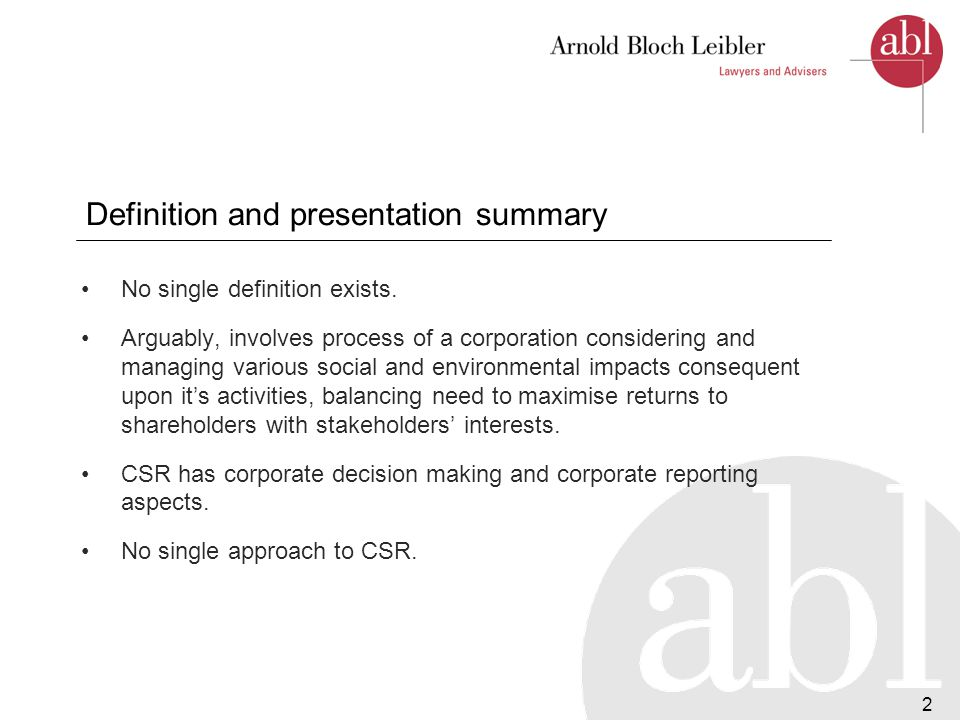 3 Definition and presentation summary (cont.) Successful CSR does not require specific CSR amendments to the Corporations Act (CA).