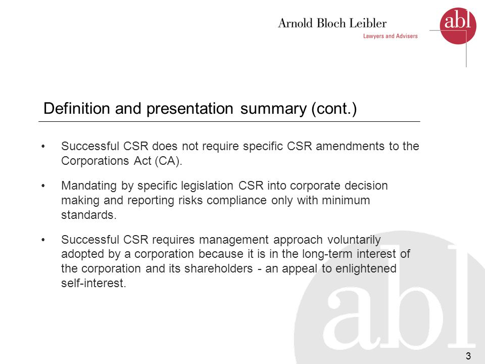 4 Common law and statutory fiduciary responsibilities of directors 'Act In The Best Interests Of The Company' Directors have considerable discretion Not confined to making decisions to maximize short term profits.