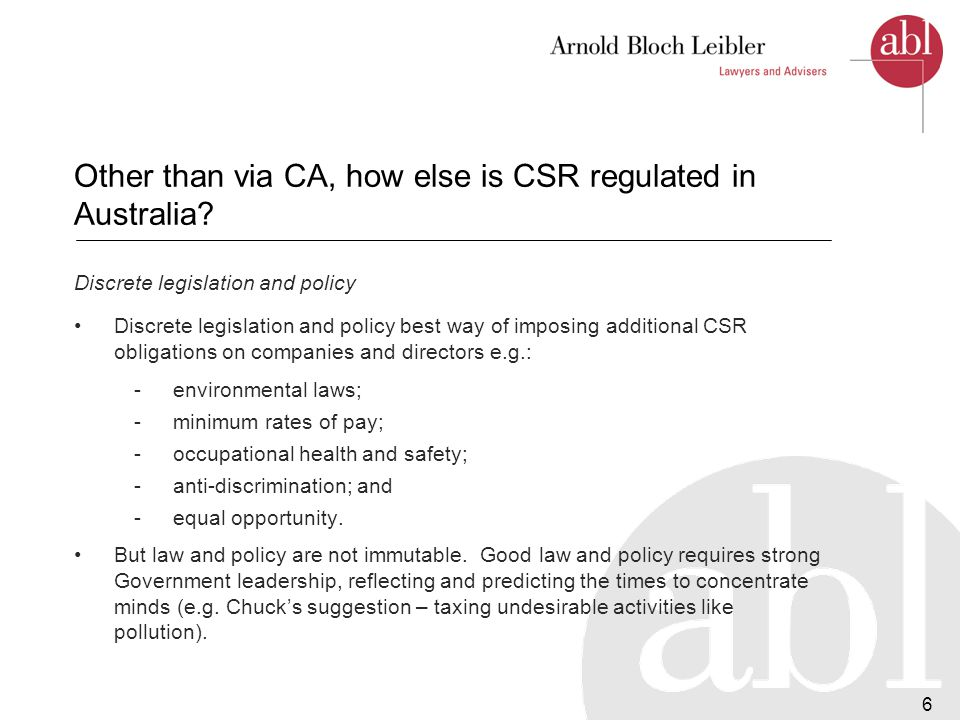 7 Other than via CA, how else is CSR regulated in Australia.