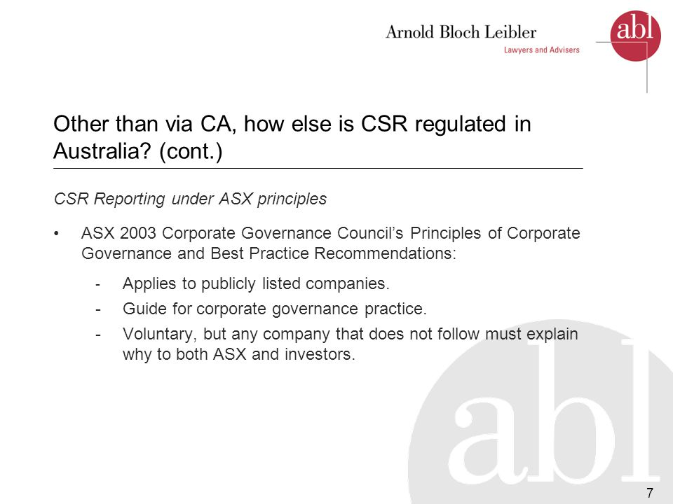 8 Other than via CA, how else is CSR regulated in Australia.