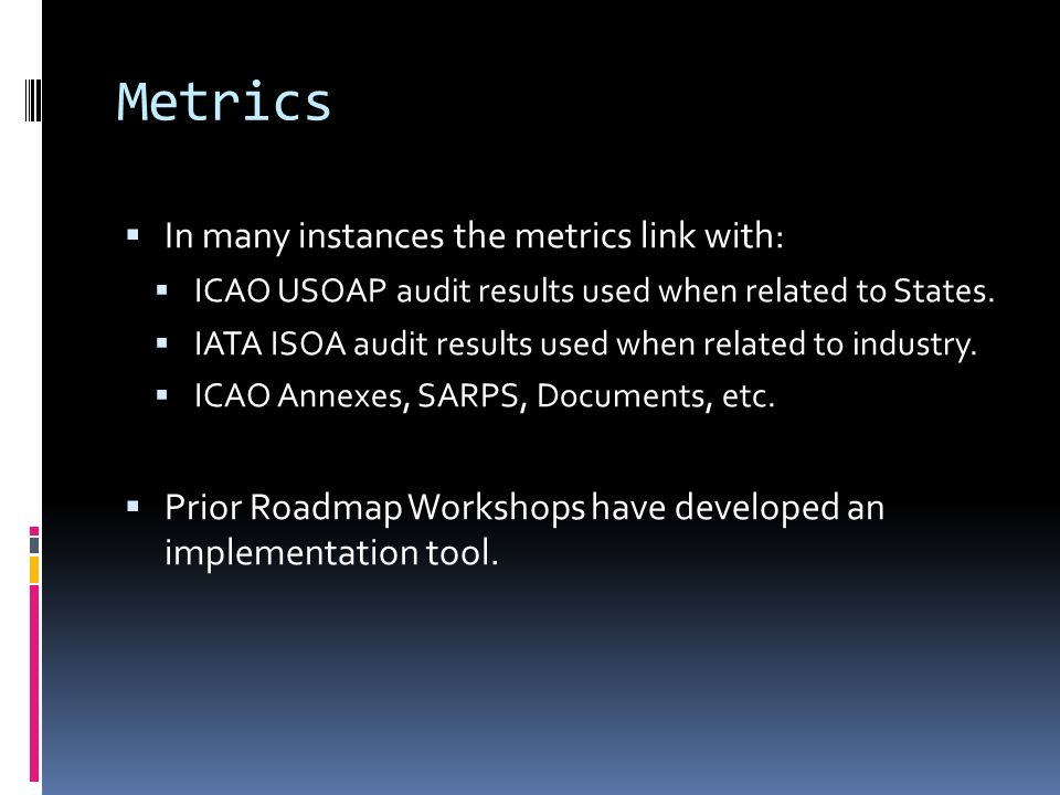 Example from Focus Area 1, International Standards Best Practices, Metrics and Implementation