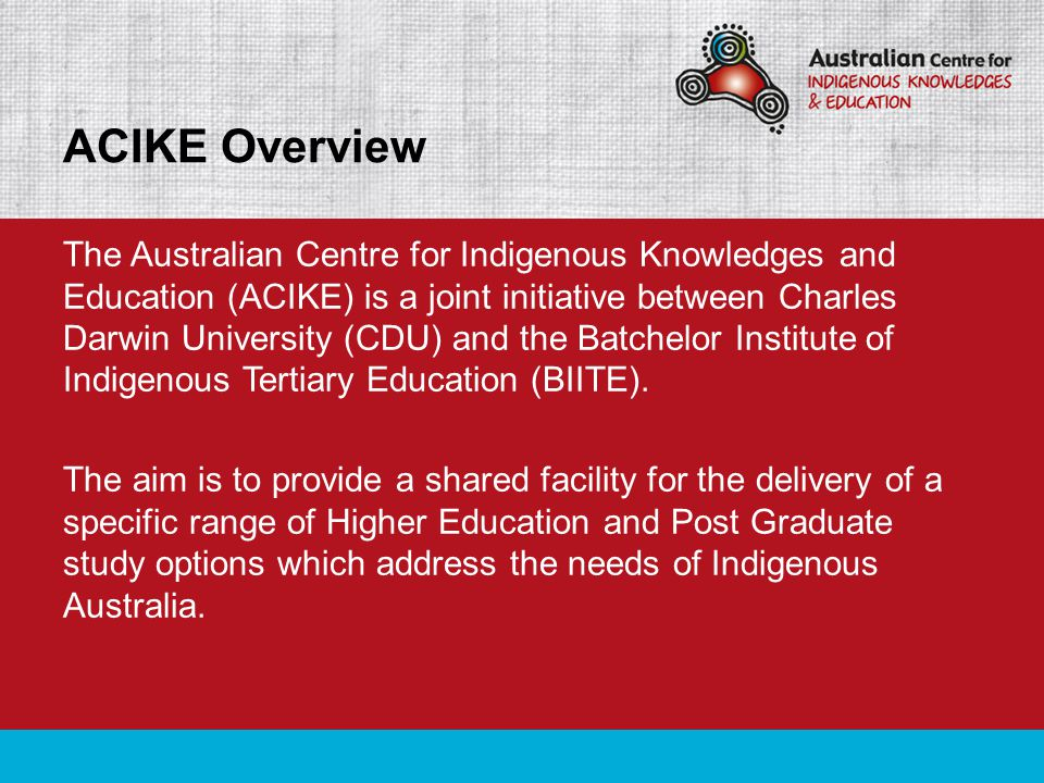 Through the ACIKE partnership BIITE will now be able to offer a more comprehensive range of Higher Education study options, including dedicated courses specifically designed to support Indigenous students.