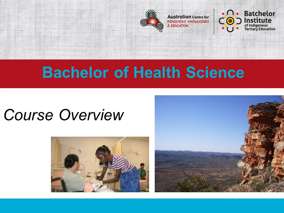 The Bachelor of Health Science is a course that provides students with the knowledge and skills required to work in areas of Indigenous Health, Health Promotion, Community Health Development and Health Services Management.