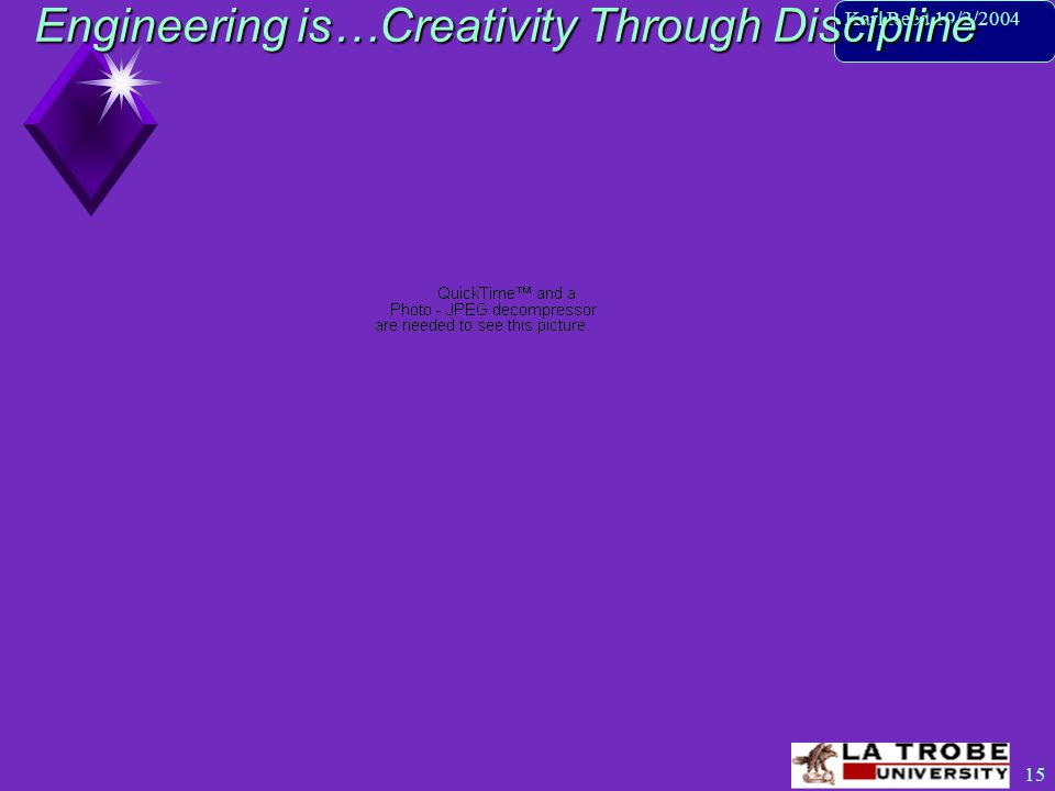 16 Karl Reed 19/2/2004 Engineering is…Creativity Through Discipline Corcoran Gallery of Art, Washington DC.