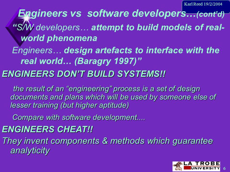 7 Karl Reed 19/2/2004 Engineering is...
