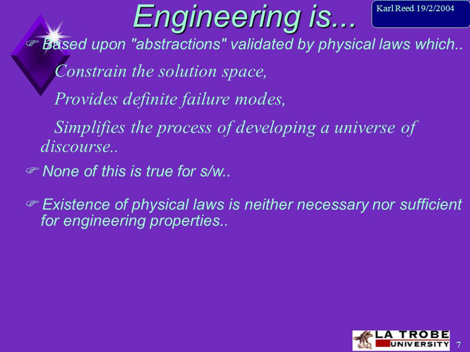 8 Karl Reed 19/2/2004 In summary..Engineering is..