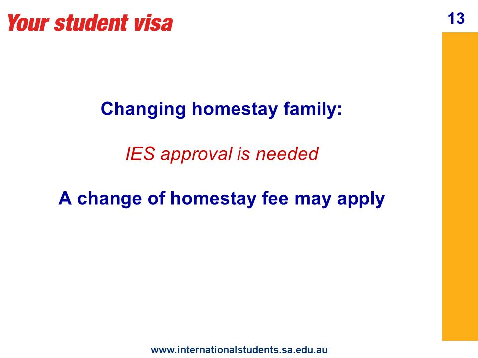 Your student visa www.internationalstudents.sa.edu.au 14 Work: For students in the Graduate Program You can work in Australia after you have begun your course 40 hours max.