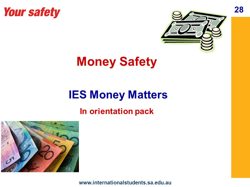 www.internationalstudents.sa.edu.au 29 Internet Safety Protect yourself on the Internet And in Chat Rooms Your safety
