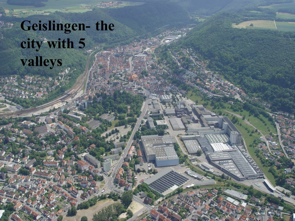 the WMF, an international factory that produces metal goods a railway station a cinema the 5-Täler Bad, an open air pool the Helfenstein, an old castle a historic city centre In Geislingen there is…