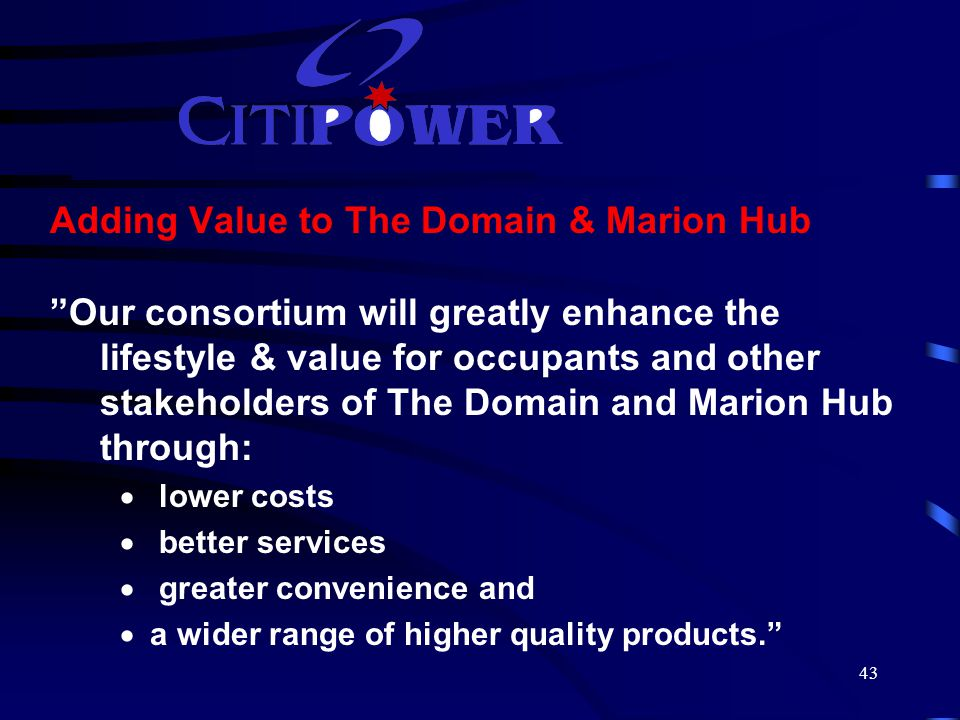 44 Citipower - 3 Business Units 1.An Electricity Distributor 2.An Energy Retailer in South Australia 3.An Energy Asset Manager
