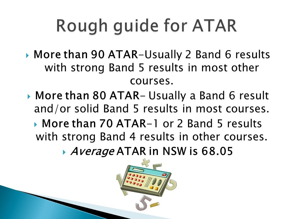  HSC results that include Band 3 results and lower will lead to a very low ATAR.