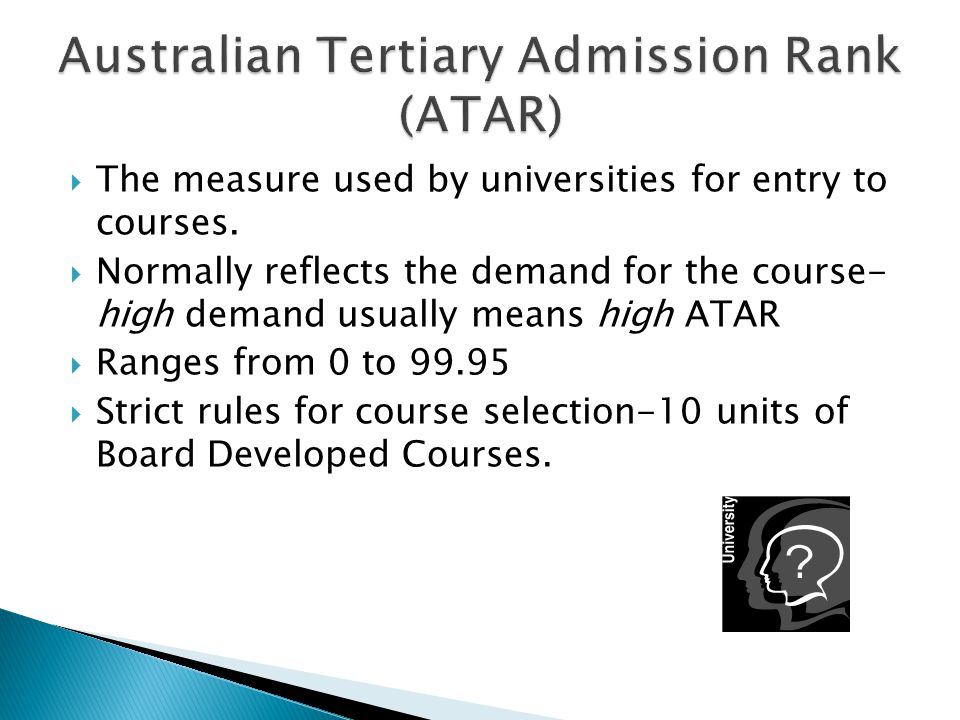 Some courses attract a high standard of candidates every year.