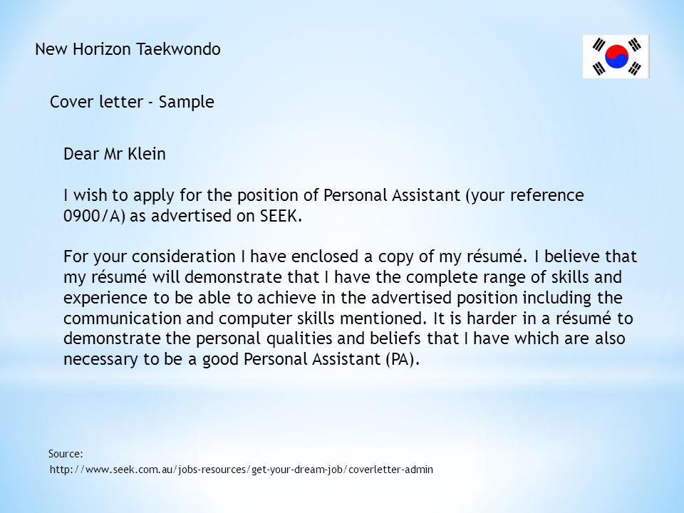 New Horizon Taekwondo Cover letter - Sample http://www.seek.com.au/jobs-resources/get-your-dream-job/coverletter-admin Source: The manufacturing industry is going through a period of significant change and it is important that senior managers are able to devote their energies to ensuring that gains result from this change.