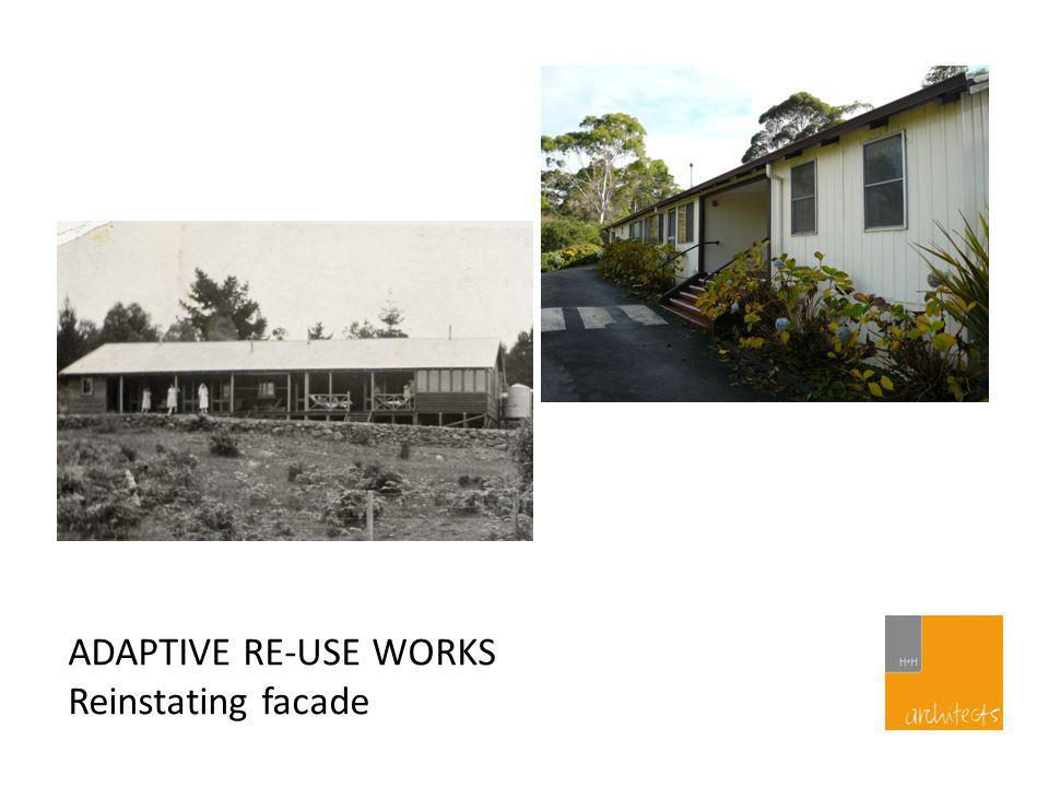 ADAPTIVE RE-USE WORKS Creating flexible spaces