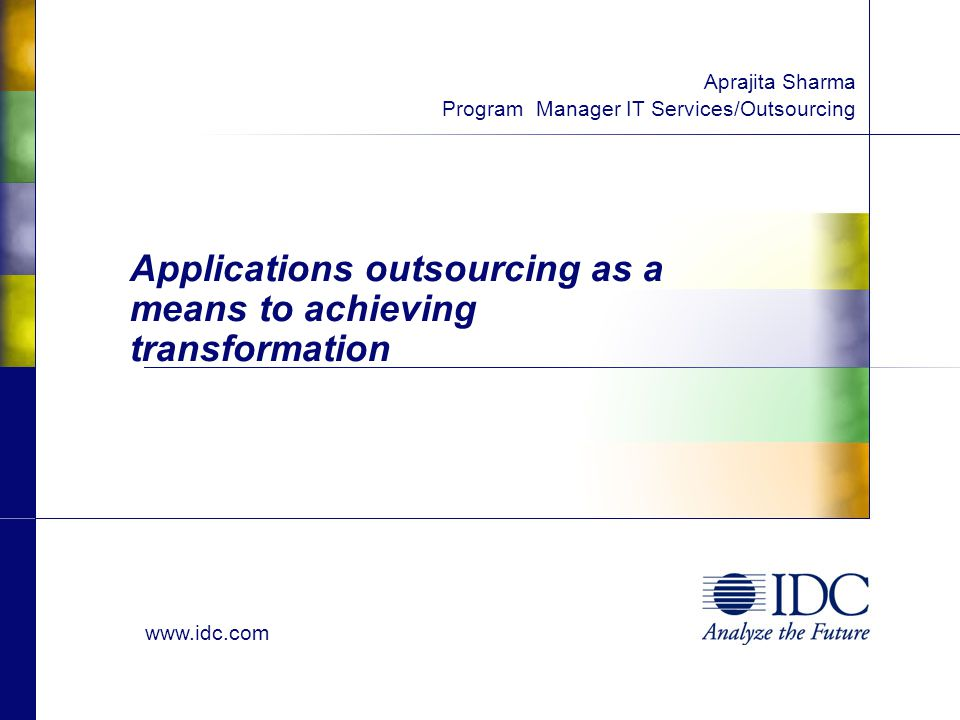 © IDC, 2008 Agenda Overall Market Trends AM Services Value Pyramid AO as a means to achieving transformation