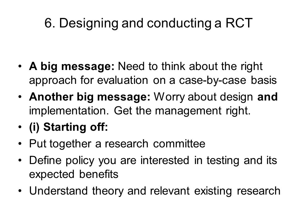 (ii) Getting into the details of design: Define the intervention(s) – What happens to treatment group.