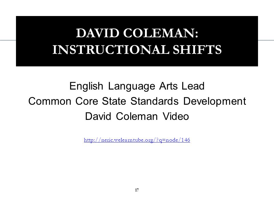 Balance of informational and literacy texts Students access science, social studies, the arts and literature through text At least 50% of what students read is informational Shift 1 Balancing Informational and Literary Texts (PK-5) INSTRUCTIONAL SHIFTS TO SUPPORT STUDENTS IN LITERACY ACQUISITION 18