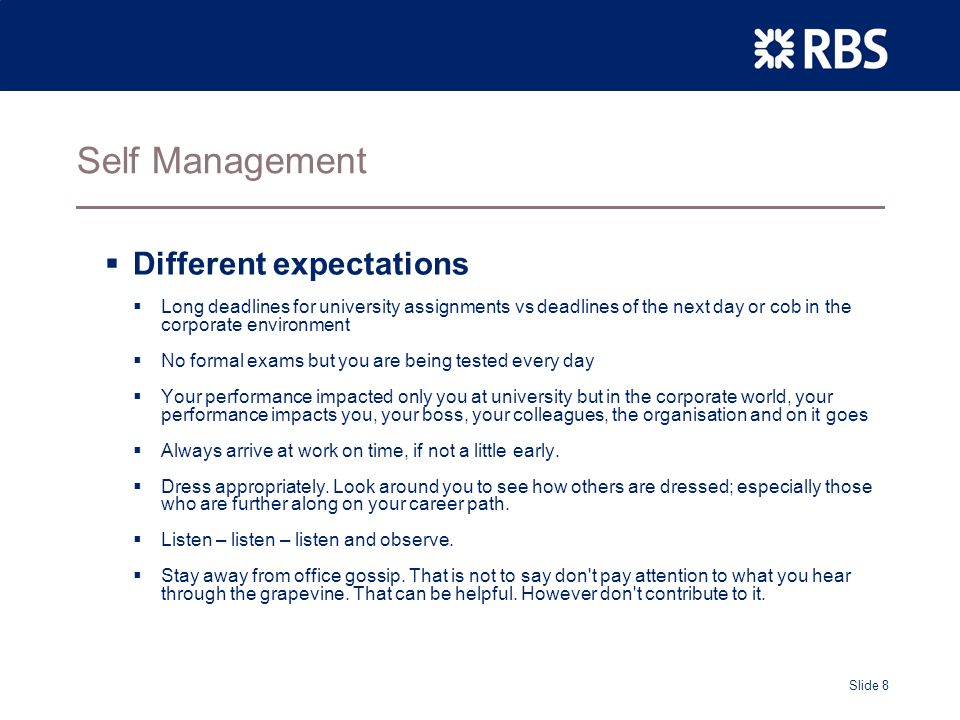 Slide 9 Self Management Mind your manners.Don t forget what you learned as a child.