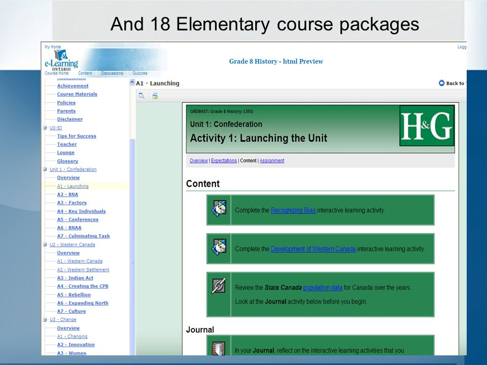 Course Previews To view the available content and get a feel for the LMS visit https://courses.elearningontario.ca/login.asp and login user the following: For Public Secondary courses: –userid: preview_public –pword: preview For all Elementary packages: –userid: preview_elementary –pword: preview