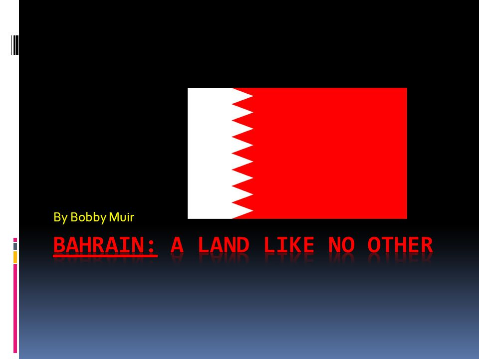 The Land  The country consists of 33 islands in the Persian (Arabian) Gulf.