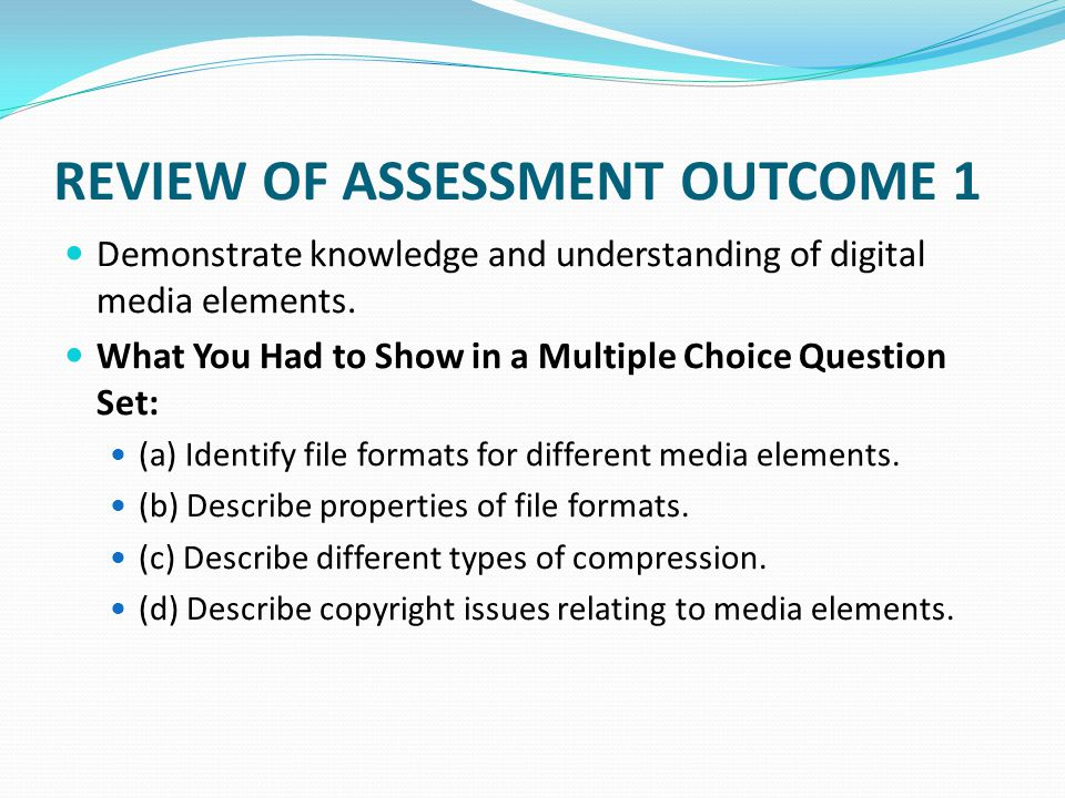 Next Assessments are OPEN BOOK Candidates will have access to notes, reference materials and on-line help for these assessments – but not each other's work.