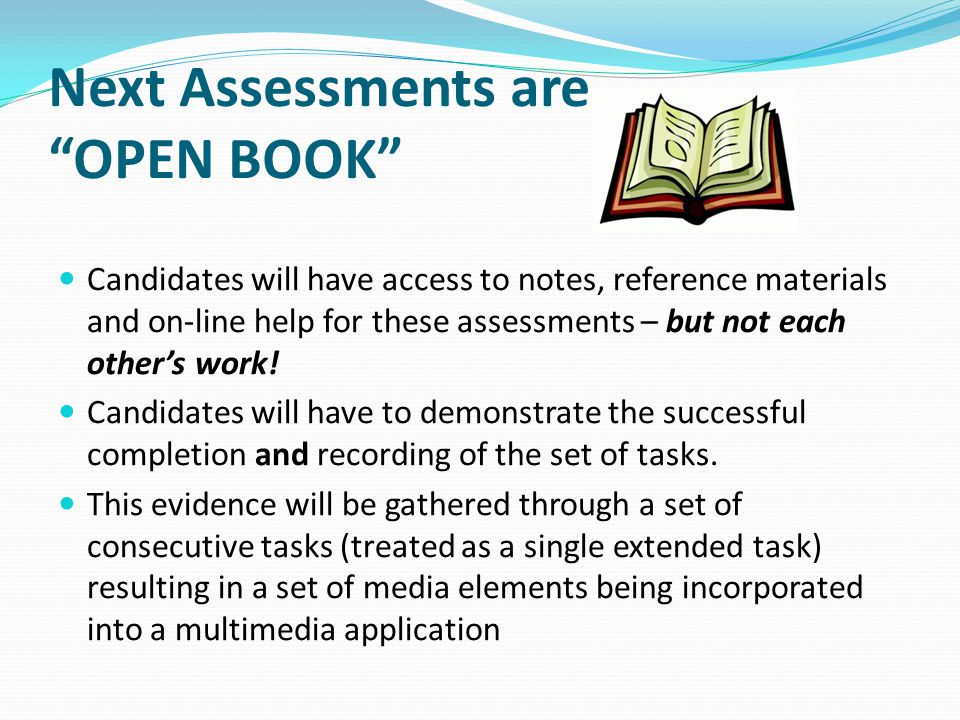 TESTING YOUR KNOWLEDGE For each Assessment Outcome there will be an opportunity for a run-through before the actual Assessment.