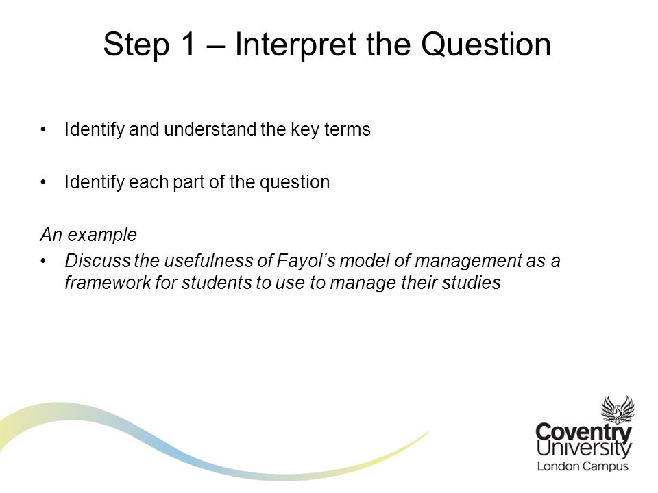 Identify key concepts and theories Identify your information sources Check against your module content An example Discuss the usefulness of Fayol's model of management as a framework for students to use to manage their studies Step 2 – Plan the Content