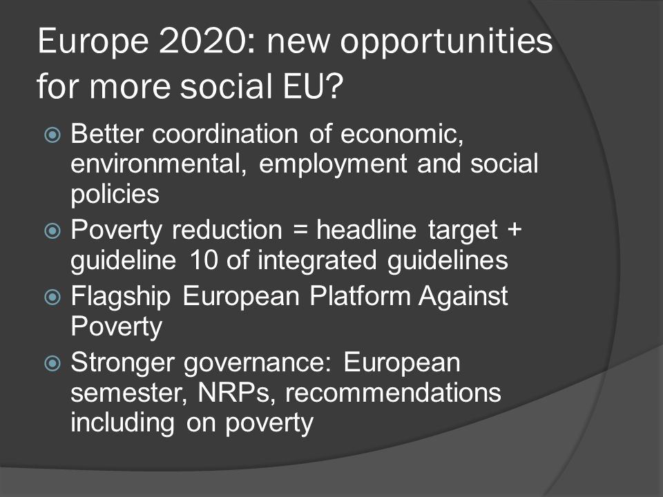 Europe 2020: new opportunities for more social EU.