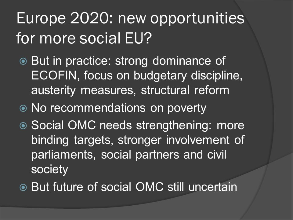 Right to decent minimum income as a first new social standard  Rights to decent minimum income could become first EU social standard of new generation  Poverty is longstanding priority on EU agenda, but soft power is not working  Most Member States have minimum income schemes, but most are insufficient for life in dignity  Minimum income, together with inclusive labour market and access to quality services, is key in fight against poverty