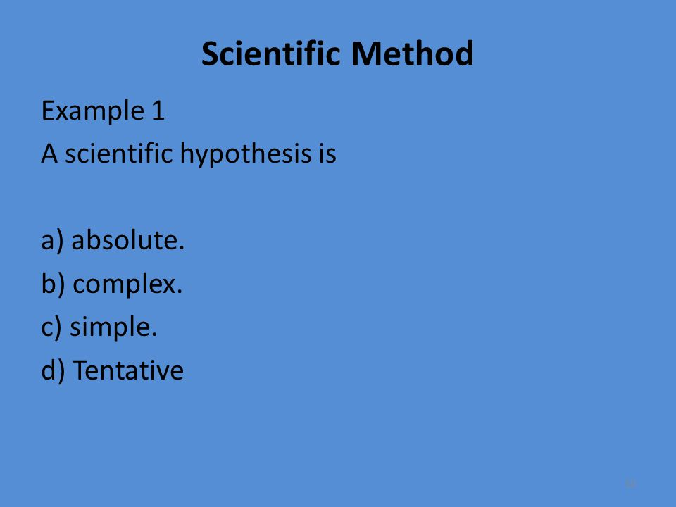 Scientific Method Example 2 What is a scientific theory.