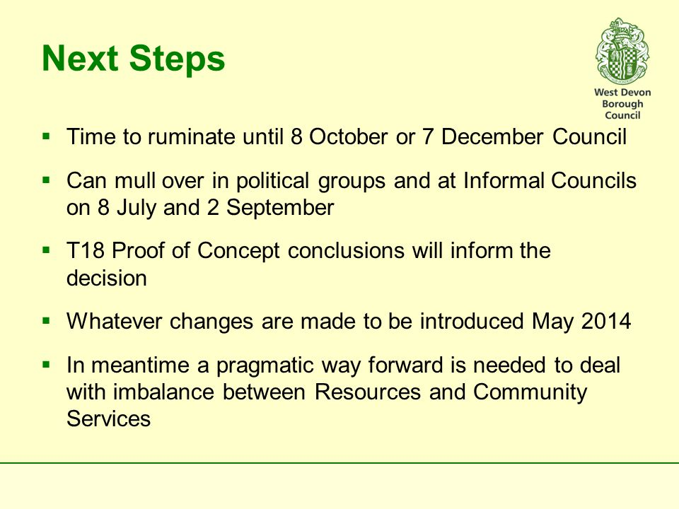 Overcoming the present imbalance  Option 1 – As per recommendation deferred from Annual Council on 21 May, ie, transfer strategic planning issues to Resources Committee  Option 2 – Sub-Committee under Community Services Committee.