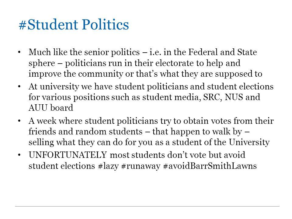 #SRC – Student Rep Council Do I hear student elections.