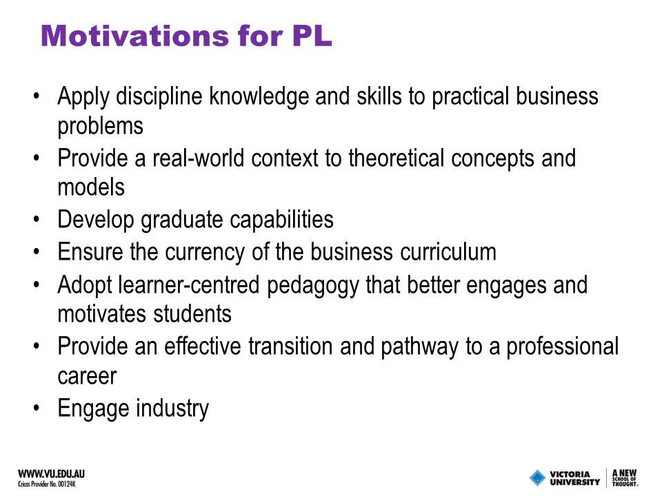 TYPES OF PL Industry Case Study Industry Simulations Industry Practitioner Delivery Industry Mentoring Industry Study Tour Industry Placement Industry Competition Industry Project