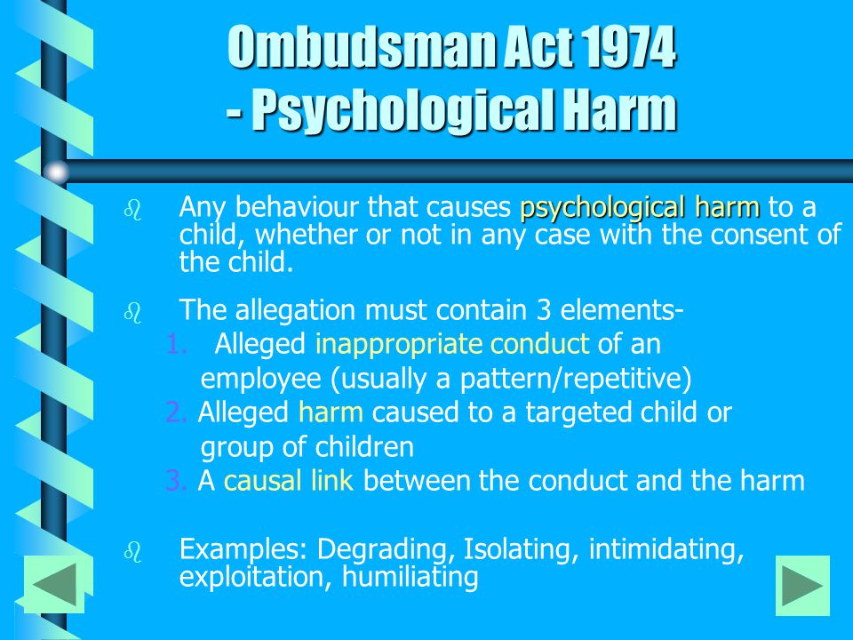 Ombudsman Act 1974 - Misconduct that may involve reportable conduct Ombudsman Act 1974 - Misconduct that may involve reportable conduct Where the behaviour suggests that there: 1.