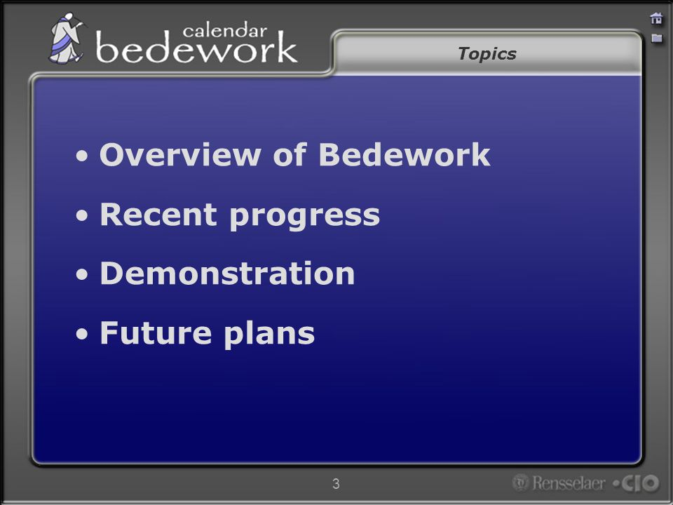 4 Overview of Bedework Overview of Bedework