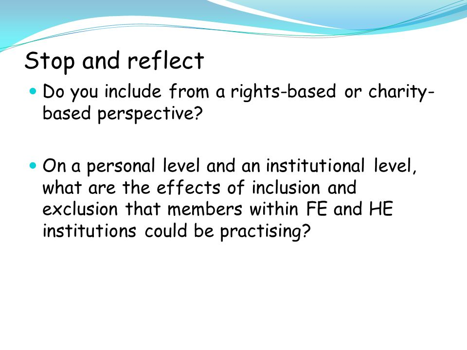 Stop and reflect: Are you conscious of the possibility of having students with educational needs.