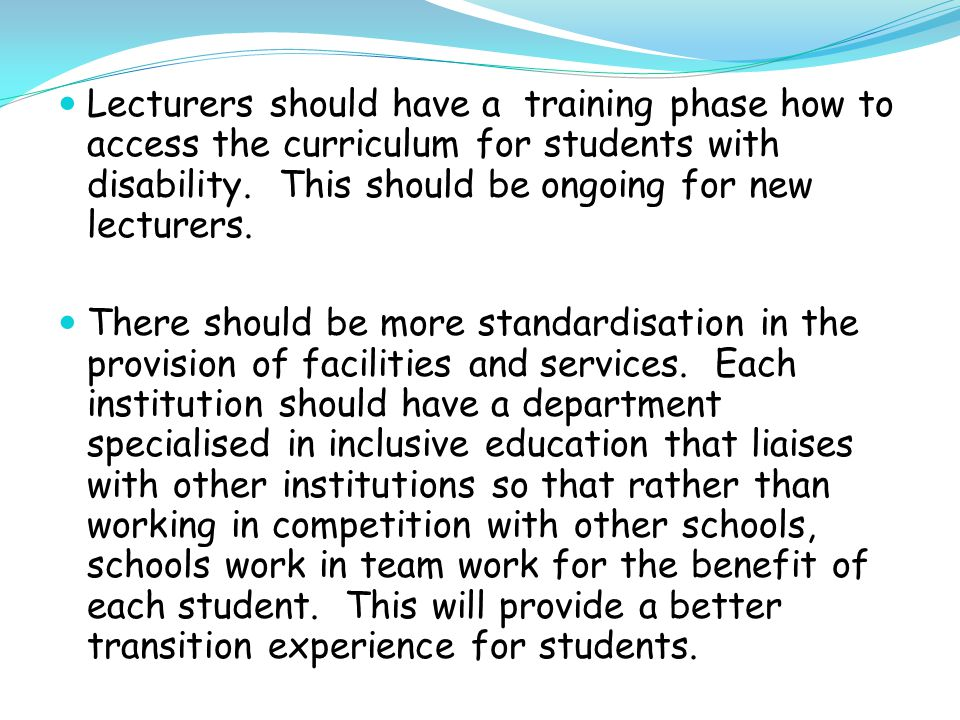 The issue of provision of Learning Support Educators (LSEs) needs to be addressed.