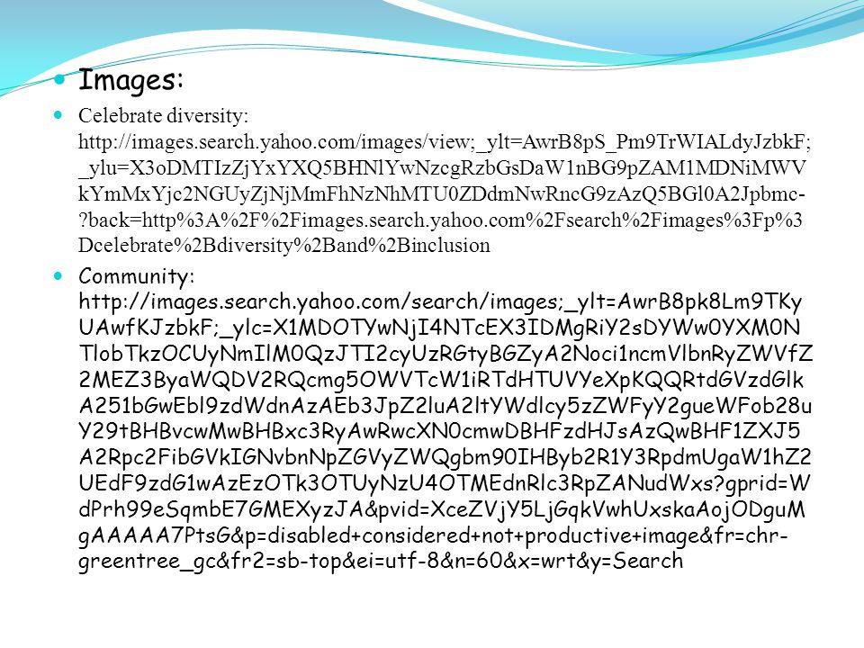 Community: mages.search.yahoo.com/search/images;_ylt=AwrB8phILm9TflQAclyJzbkF;_ylc=X1MDOTY wNjI4NTcEX3IDMgRiY2sDYWw0YXM0NTlobTkzOCUyNmIlM0QzJTI2cyUzRGtyBGZy A2Noci1ncmVlbnRyZWVfZ2MEZ3ByaWQDb081NlE5VjdSaTZPTWQxSHNYTklZQQRtd GVzdGlkA251bGwEbl9zdWdnAzAEb3JpZ2luA2ltYWdlcy5zZWFyY2gueWFob28uY29tBH BvcwMwBHBxc3RyAwRwcXN0cmwDBHFzdHJsAzI0BHF1ZXJ5A25vcm1hbCB2cyBkaXN hYmxlZCBpbWFnZQR0X3N0bXADMTM5OTc5NTM2NjUxMgR2dGVzdGlkA251bGw- ?gprid=oO56Q9V7Ri6OMd1HsXNIYA&pvid=pzT0qzY5LjGqkVwhUxskaAFtODguMgAAA AA7_YFV&p=normal+vs+disabled+image&fr=chr-greentree_gc&fr2=sb-top&ei=utf- 8&n=60&x=wrt&y=Search Cultivate inclusion: http://images.search.yahoo.com/images/view;_ylt=AwrB8o.hPG9TTFwAQcKJzbkF;_ylu=X3o DMTIyMjcxZmU1BHNlYwNzcgRzbGsDaW1nBG9pZAMwYWQ1MzI1MGI1NGI3NTMyO TIzOTcwNWZiMDMyYWYwYQRncG9zAzYEaXQDYmluZw-- ?back=http%3A%2F%2Fimages.search.yahoo.com%2Fsearch%2Fimages%3Fp%3Dcultivate %2Binclusion%2Bimage%26fr%3Dchr-greentree_gc%26fr2%3Dpiv- web%26tab%3Dorganic%26ri%3D6&w=367&h=550&imgurl=indianadisabilityawareness.org %2Fmedia%2Fcampaign%2FDAM_11poster.jpg&rurl=http%3A%2F%2Findianadisabilityawa reness.org%2Fpast- campaigns.asp&size=133.8KB&name=%3Cb%3ECultivate+Inclusion%3C%2Fb%3E&p=cult ivate+inclusion+image&oid=0ad53250b54b75329239705fb032af0a&fr2=piv-web&fr=chr- greentree_gc&tt=%3Cb%3ECultivate+Inclusion%3C%2Fb%3E&b=0&ni=21&no=6&ts=&tab =organic&sigr=11omht77a&sigb=13pq1dps3&sigi=11u5gg8og&sigt=10q5f67as&sign=10q5f 67as&.crumb=Om/w8A/lLyi&fr=chr-greentree_gc&fr2=piv-web